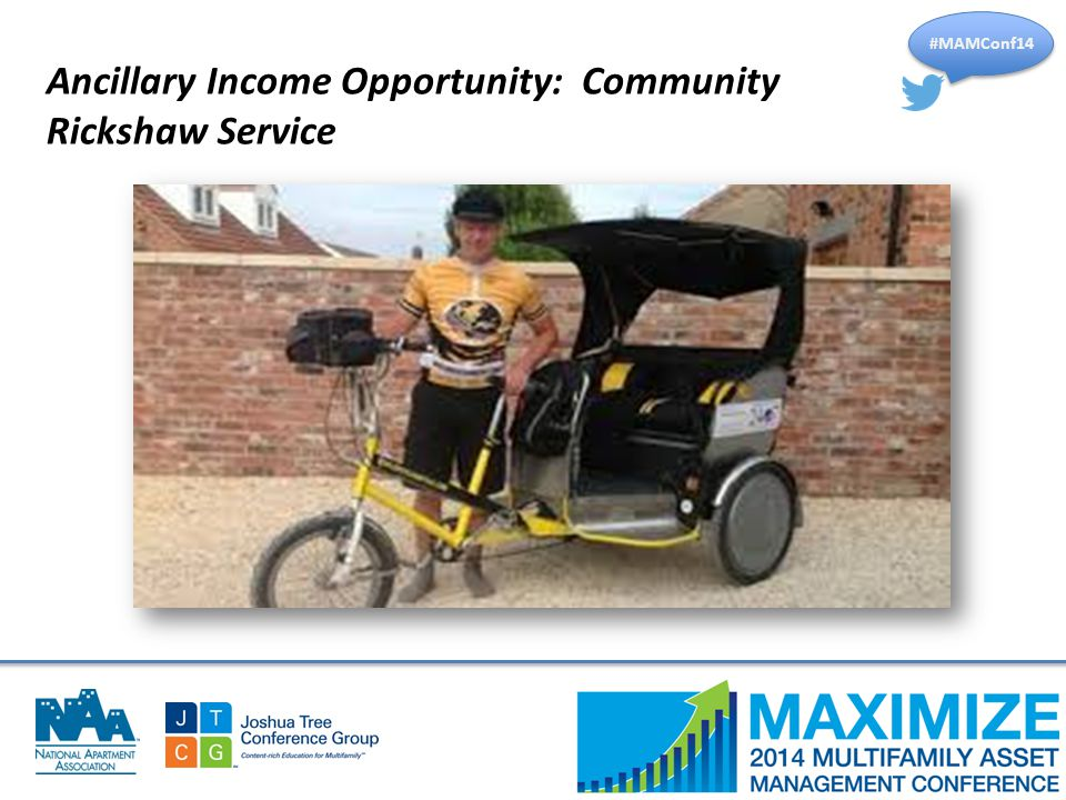 #MAMConf14 Ancillary Income Opportunity: Community Rickshaw Service