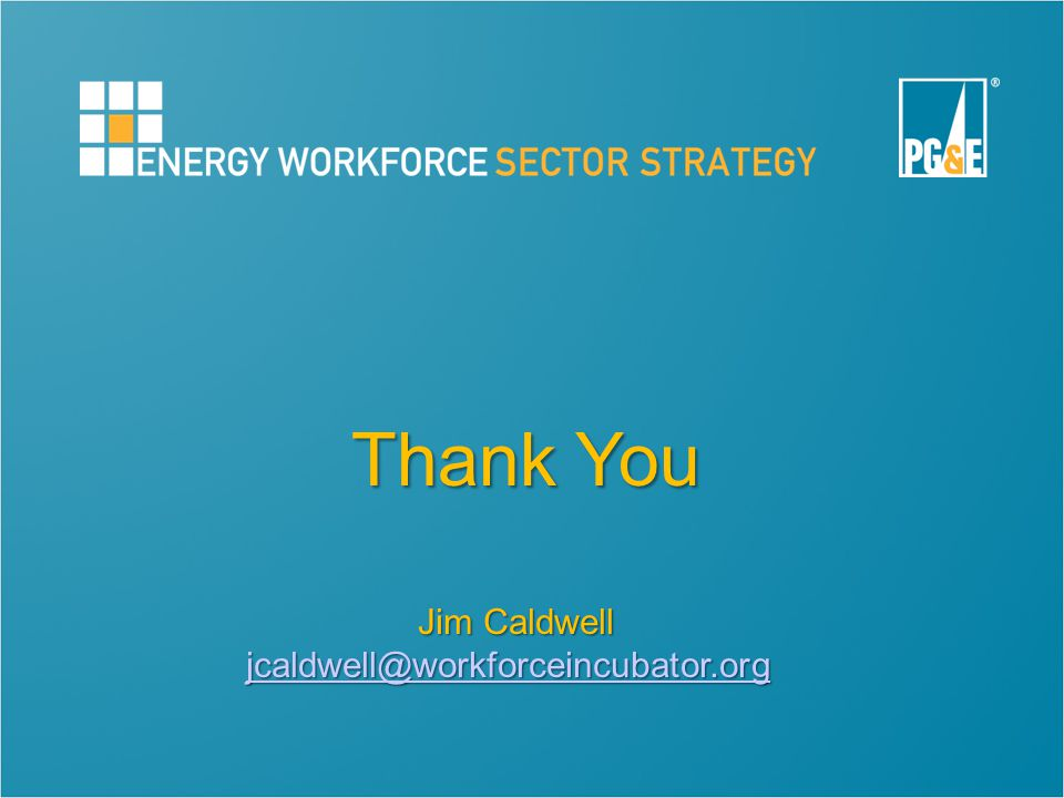 Thank You Jim Caldwell jcaldwell@workforceincubator.org