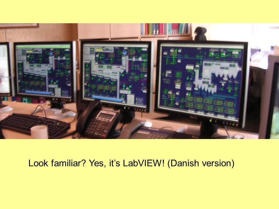 Look familiar Yes, it's LabVIEW! (Danish version)