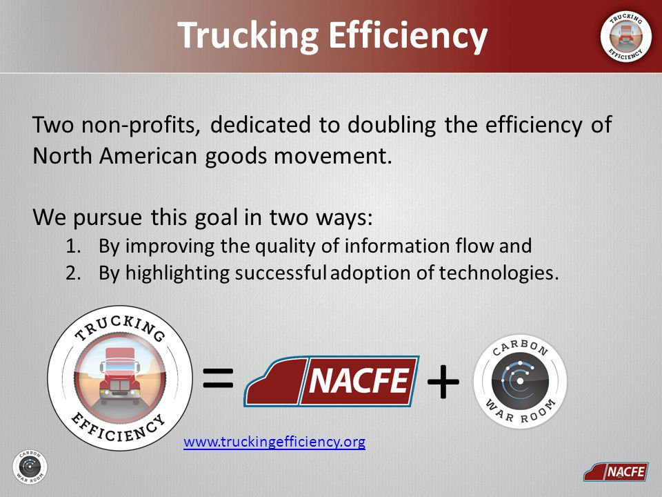 Two non-profits, dedicated to doubling the efficiency of North American goods movement.