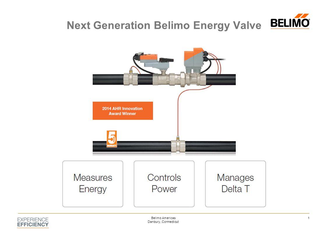 Next Generation Belimo Energy Valve 1Belimo Americas Danbury, Connecticut