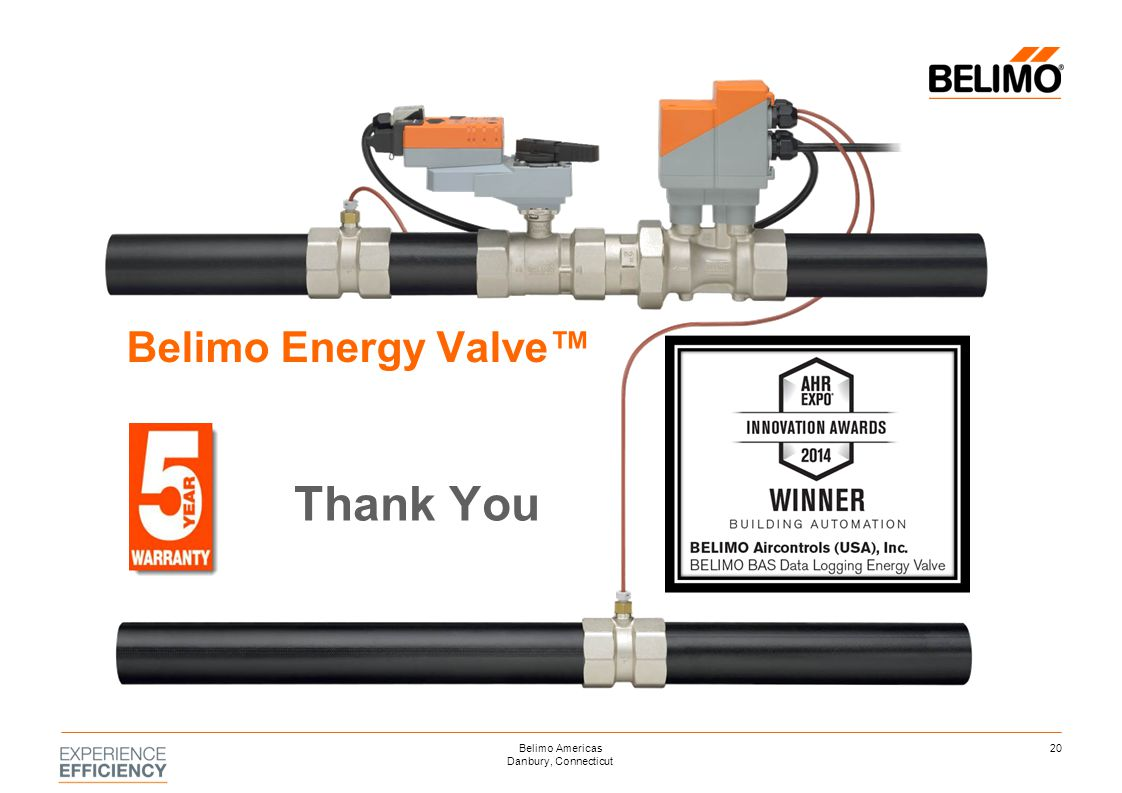 Belimo Energy Valve™ Thank You 20Belimo Americas Danbury, Connecticut