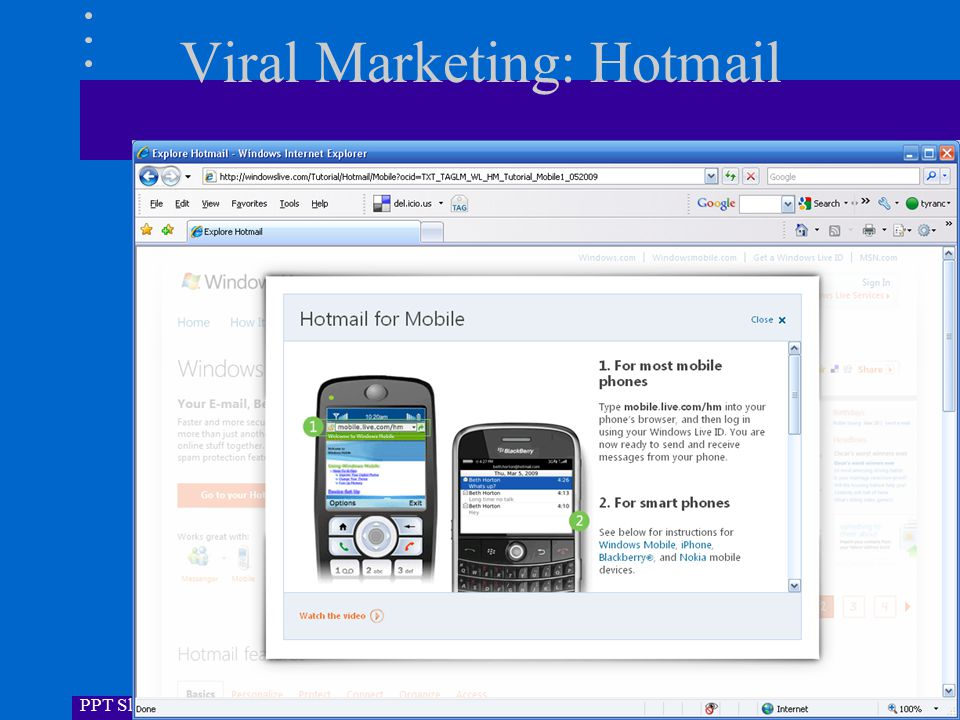 PPT Slides by Dr. Craig Tyran & Kraig Pencil Viral Marketing: Hotmail