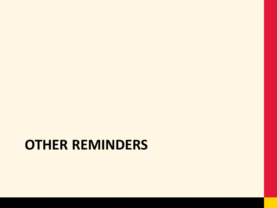 OTHER REMINDERS