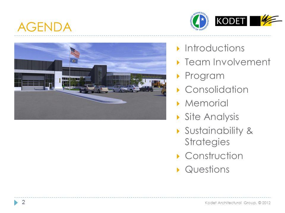 AGENDA 2  Introductions  Team Involvement  Program  Consolidation  Memorial  Site Analysis  Sustainability & Strategies  Construction  Questi