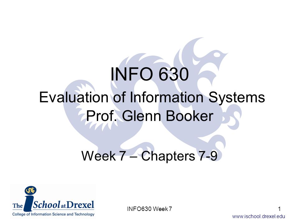 www.ischool.drexel.edu Equivalence Chapter 7 INFO630 Week 72