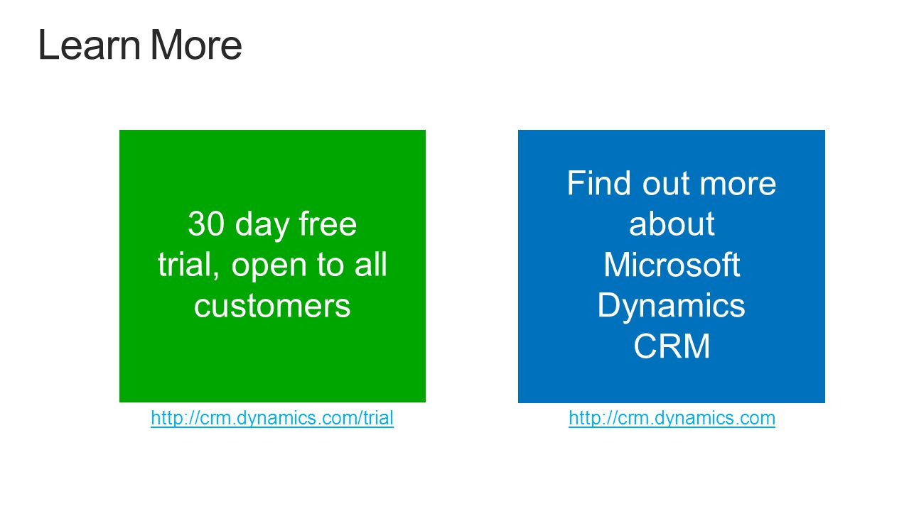 30 day free trial, open to all customers http://crm.dynamics.com/trial Find out more about Microsoft Dynamics CRM http://crm.dynamics.com
