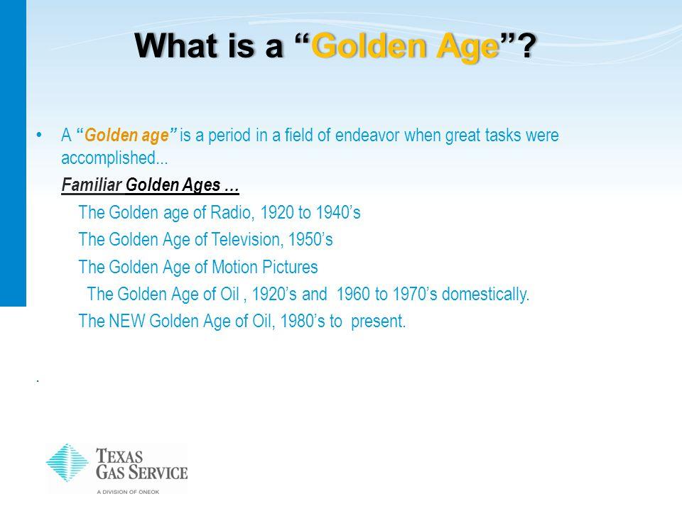 What is a Golden Age What is a Golden Age .