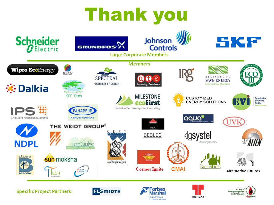 32 Alternative Futures SEE-Tech CMAI Cosmos Ignite BEBLEC Specific Project Partners: Large Corporate Members Members Thank you