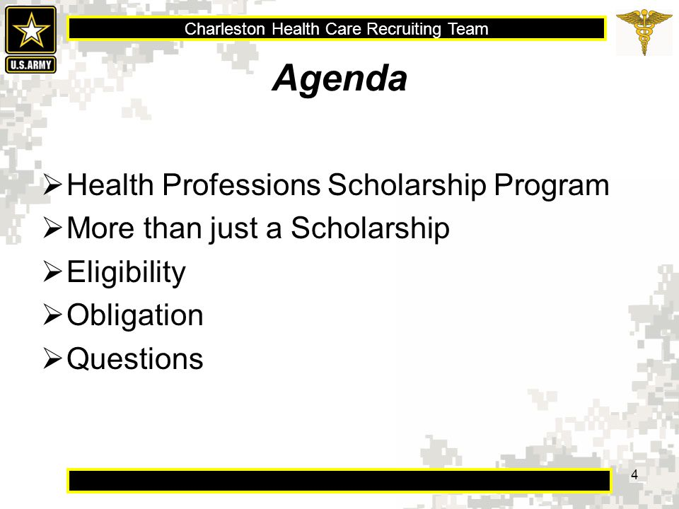 Charleston Health Care Recruiting Team 5 Health Professions Scholarship  1 to 4 year scholarships  100% tuition  Books, equipment, and academic fees  Monthly stipend of $2088, adjusted annually  $20,000 bonus
