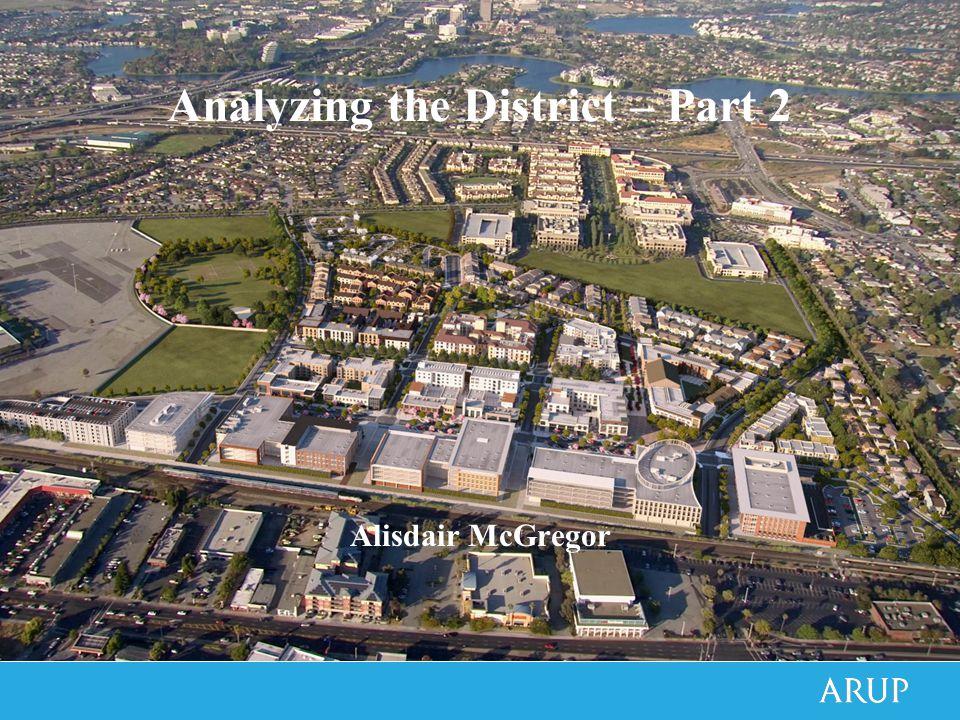 Analyzing the District – Part 2 Alisdair McGregor