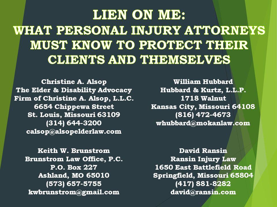 Christine A. Alsop The Elder & Disability Advocacy Firm of Christine A. Alsop, L.L.C. 6654 Chippewa Street St. Louis, Missouri 63109 (314) 644-3200 ca