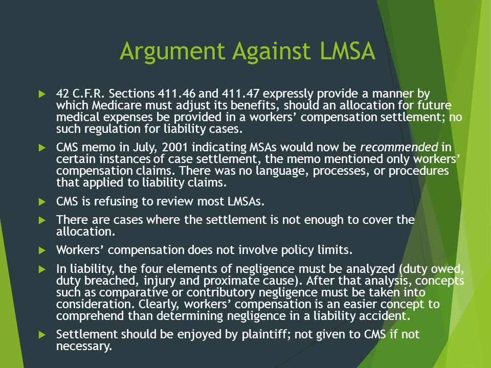 Argument Against LMSA  42 C.F.R. Sections 411.46 and 411.47 expressly provide a manner by which Medicare must adjust its benefits, should an allocati