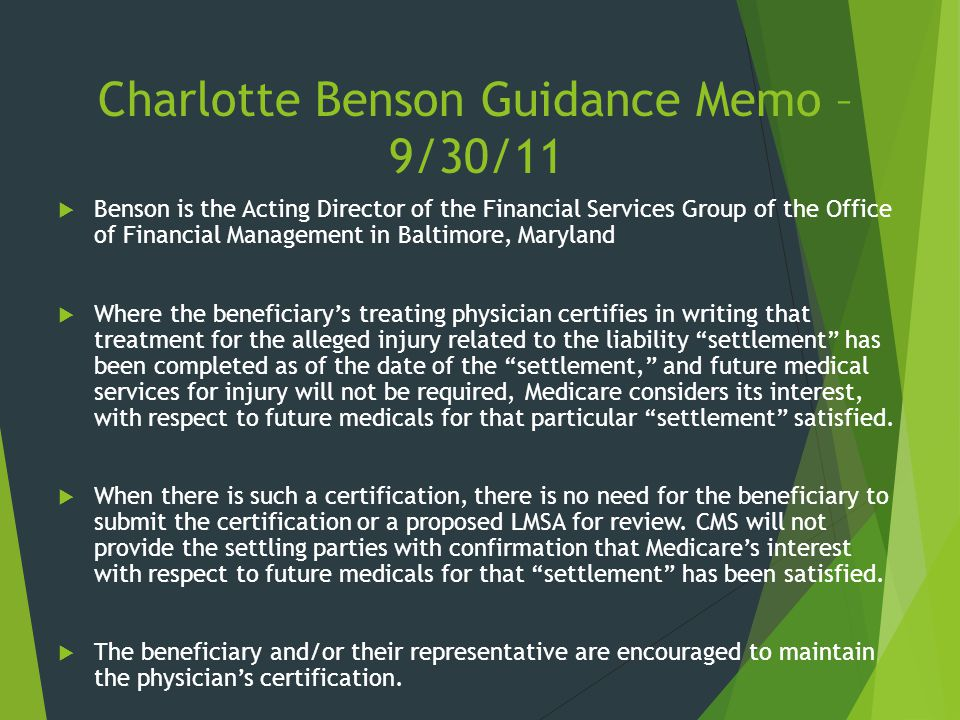 Charlotte Benson Guidance Memo – 9/30/11  Benson is the Acting Director of the Financial Services Group of the Office of Financial Management in Balt