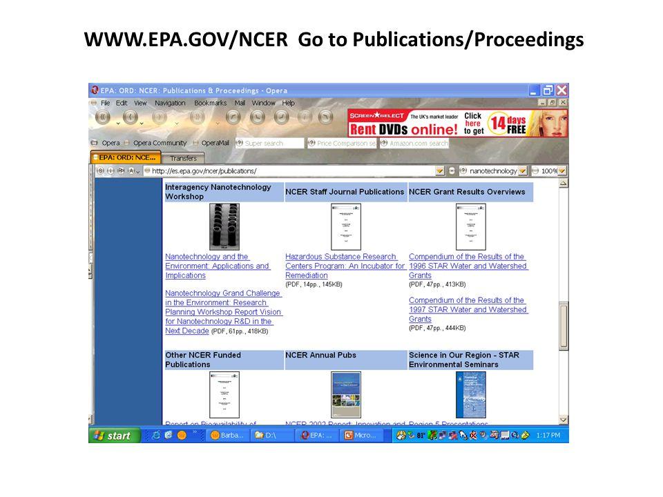 WWW.EPA.GOV/NCER Go to Publications/Proceedings