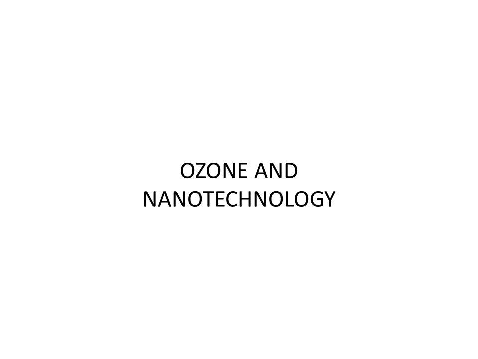 OZONE AND NANOTECHNOLOGY