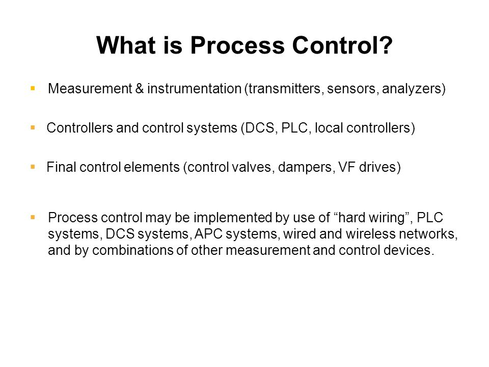 What is Process Control.