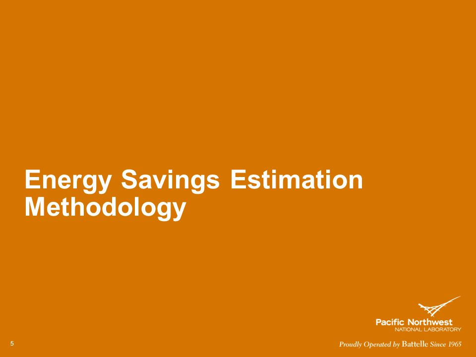 Energy Savings Estimation Methodology 5