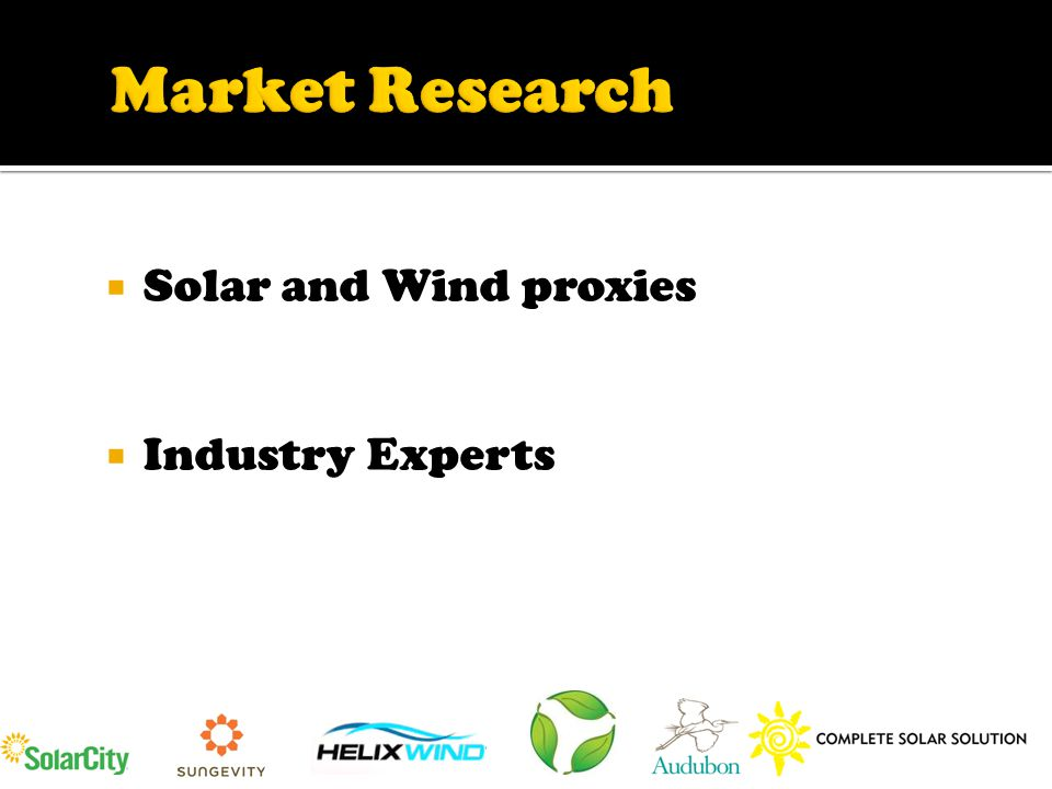 Wind predictability  High customer acquisition cost  Solar competition