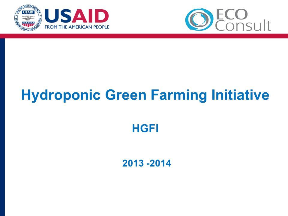Hydroponic Green Farming Initiative HGFI 2013 -2014
