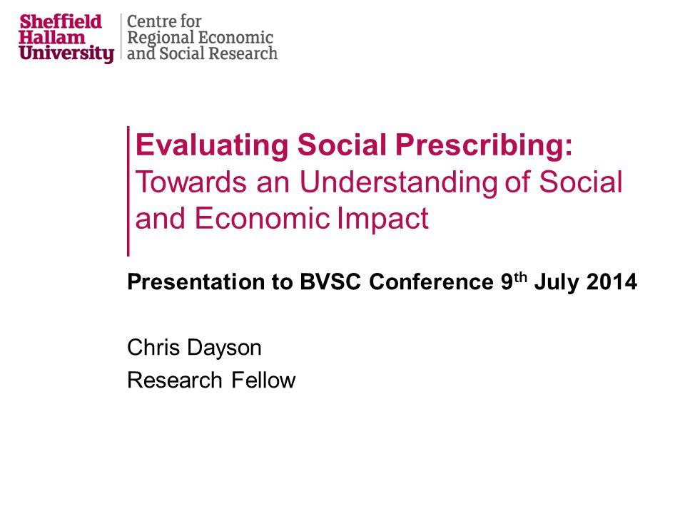 Evaluating Social Prescribing: Towards an Understanding of Social and Economic Impact