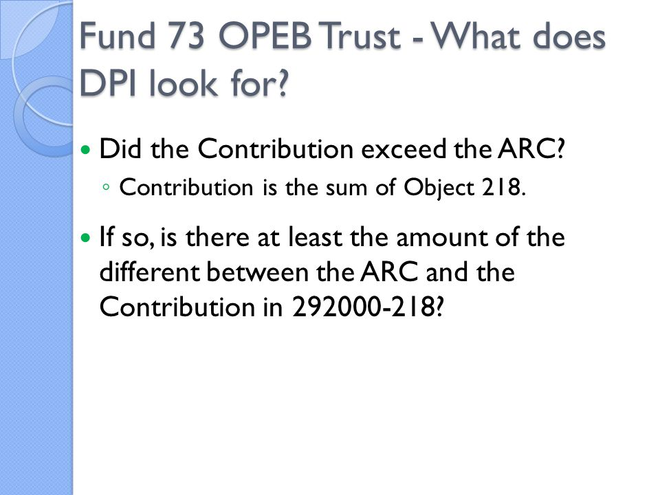Did the Contribution exceed the ARC.◦ Contribution is the sum of Object 218.