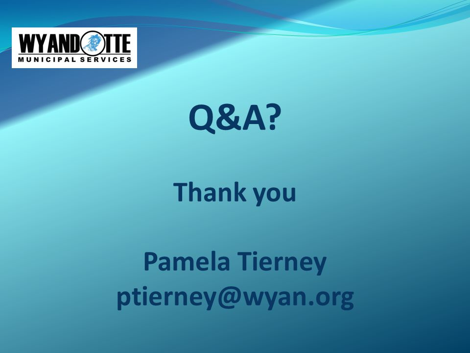 Q&A Thank you Pamela Tierney ptierney@wyan.org