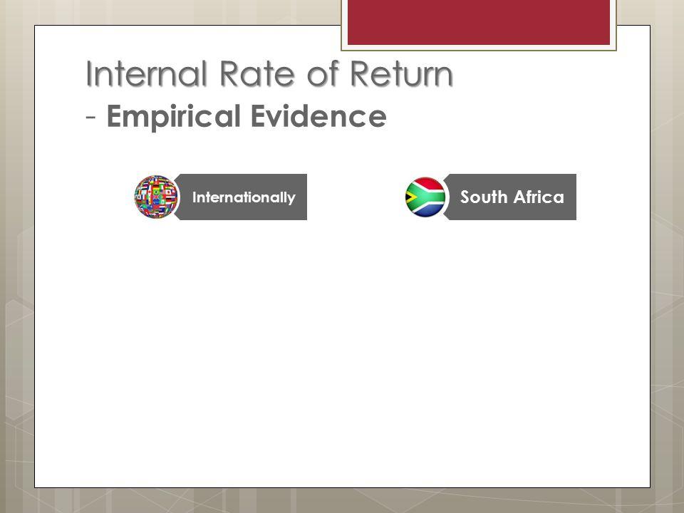 Internal Rate of Return Internal Rate of Return - Empirical Evidence Internationally South Africa