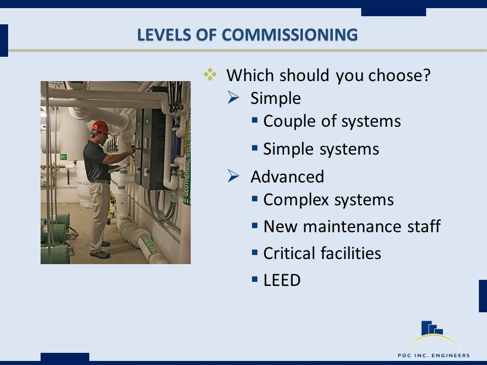 LEVELS OF COMMISSIONING  Which should you choose.