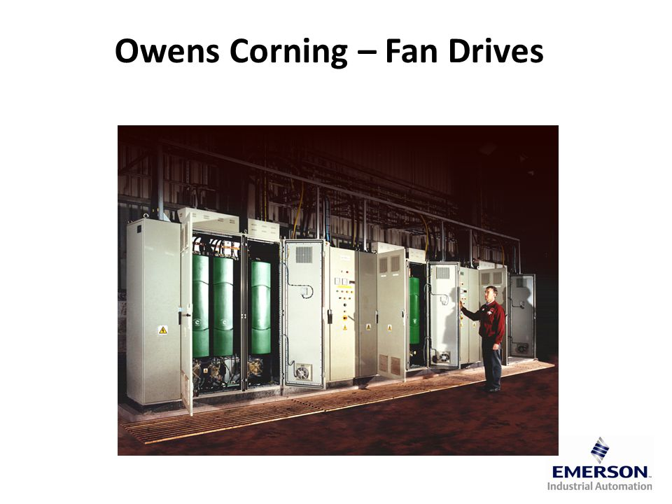 Owens Corning – Fan Drives