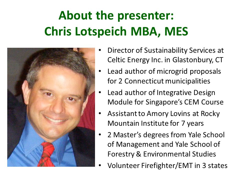 About the presenter: Chris Lotspeich MBA, MES Director of Sustainability Services at Celtic Energy Inc.