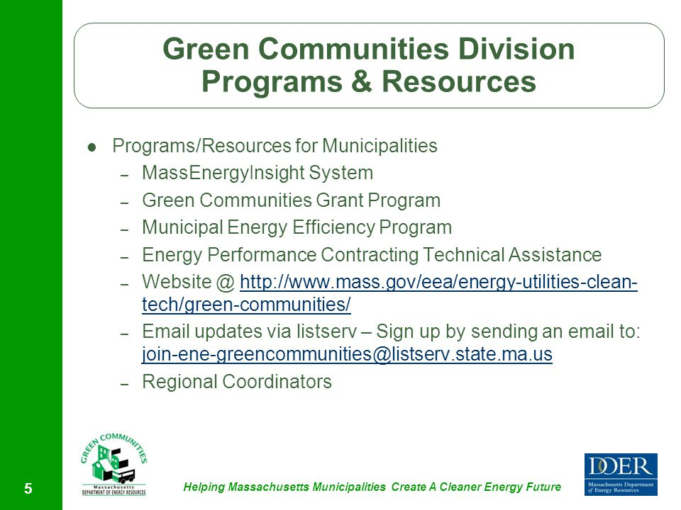Helping Massachusetts Municipalities Create A Cleaner Energy Future Programs/Resources for Municipalities – MassEnergyInsight System – Green Communiti