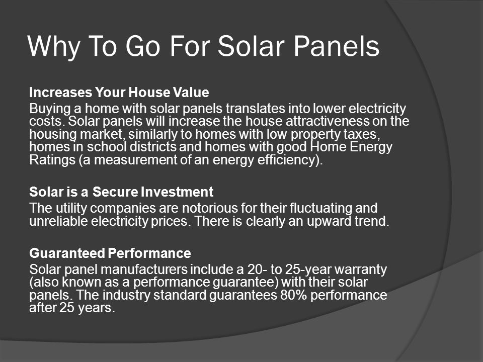 Why To Go For Solar Panels Increases Your House Value Buying a home with solar panels translates into lower electricity costs. Solar panels will incre