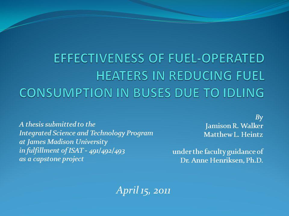 By Jamison R. Walker Matthew L. Heintz under the faculty guidance of Dr.
