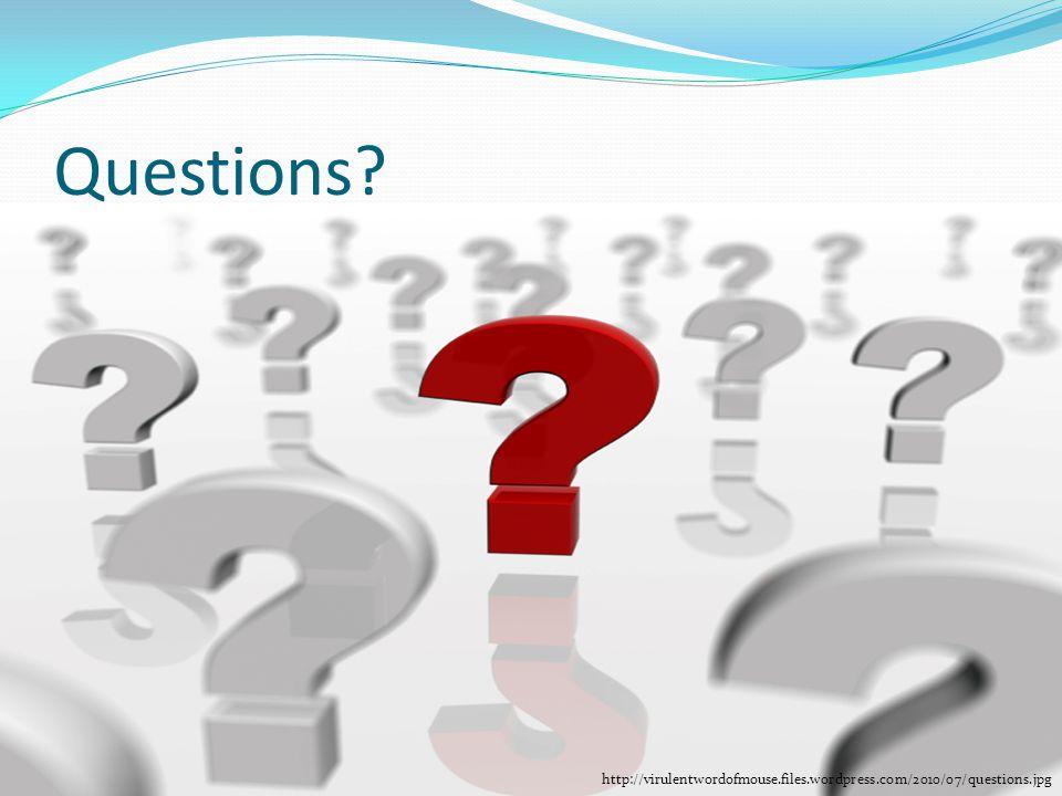 Questions http://virulentwordofmouse.files.wordpress.com/2010/07/questions.jpg