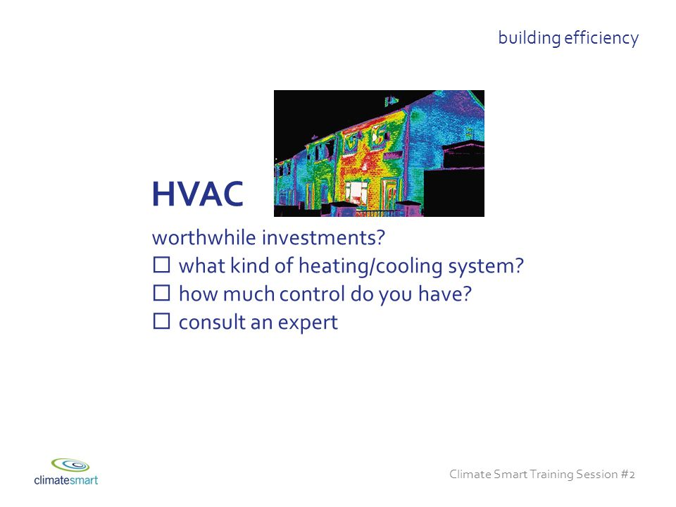 Climate Smart Training Session #2 worthwhile investments.