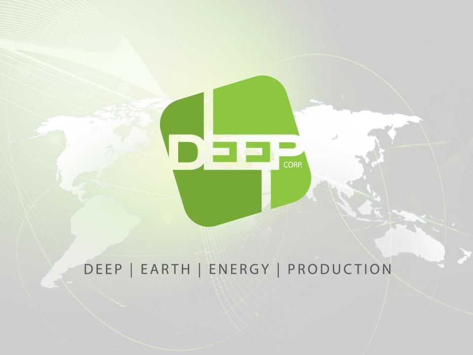 Disclaimer FORWARD LOOKING INFORMATION: This presentation contains certain forward-looking statements relating, but not limited, to DEEP Earth Energy Production Corp.'s expectations, intentions, plans and beliefs.