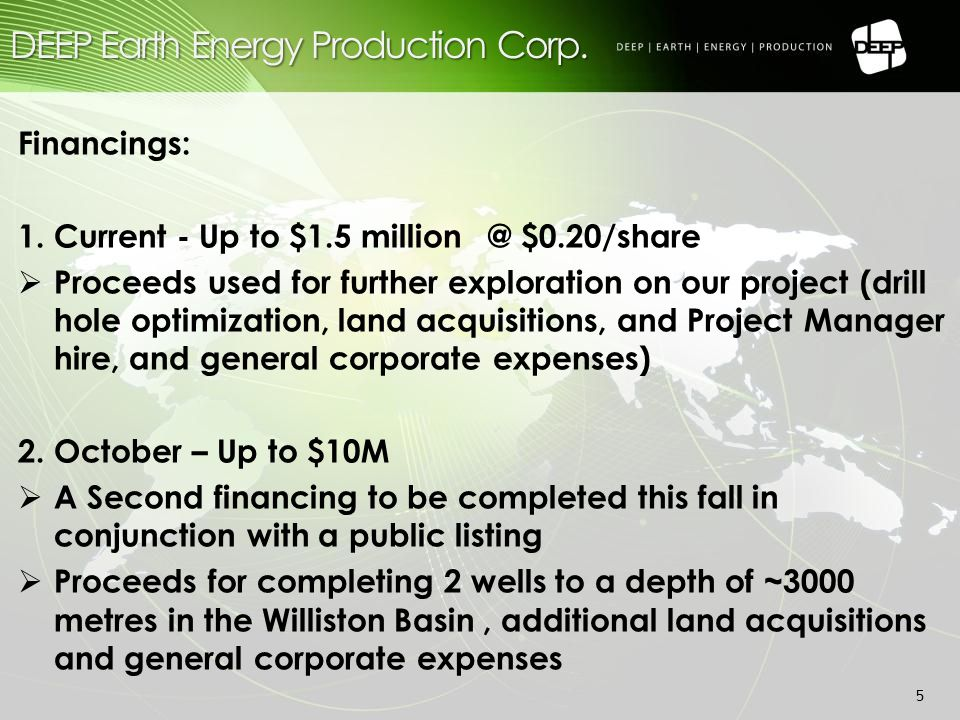 Mission, Vision and Strategy: Mission: Developing geothermal resources to meet increasing energy needs with secure, clean and renewable energy Vision: To be the first Saskatchewan geothermal power producer by understanding that geothermal energy is: 1.Sustainable- a perpetual natural energy source 2.GREEN - zero carbon-based fuel consumption 3.Profitable - Can be the lowest cost of alternative power generation Strategy: Develop a portfolio of projects to reduce drilling risk and high front-end capital risk 6