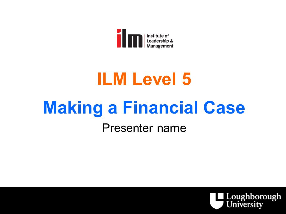 Two financial units to the level 5 programme  Making a Financial Case  Understanding Financial Management 2