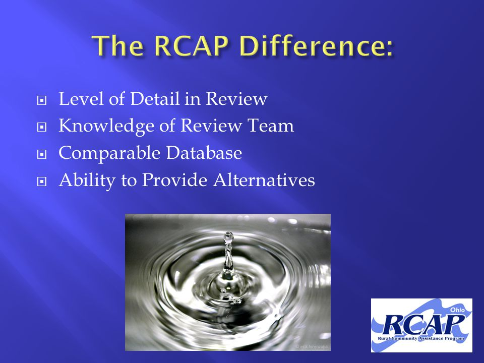  Level of Detail in Review  Knowledge of Review Team  Comparable Database  Ability to Provide Alternatives