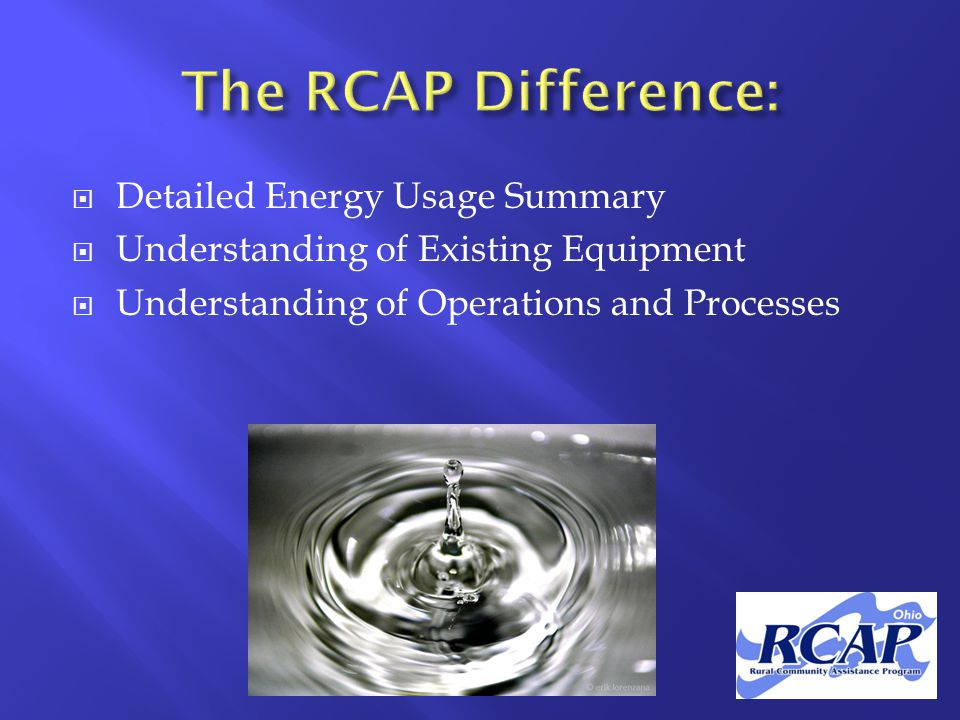  Detailed Energy Usage Summary  Understanding of Existing Equipment  Understanding of Operations and Processes