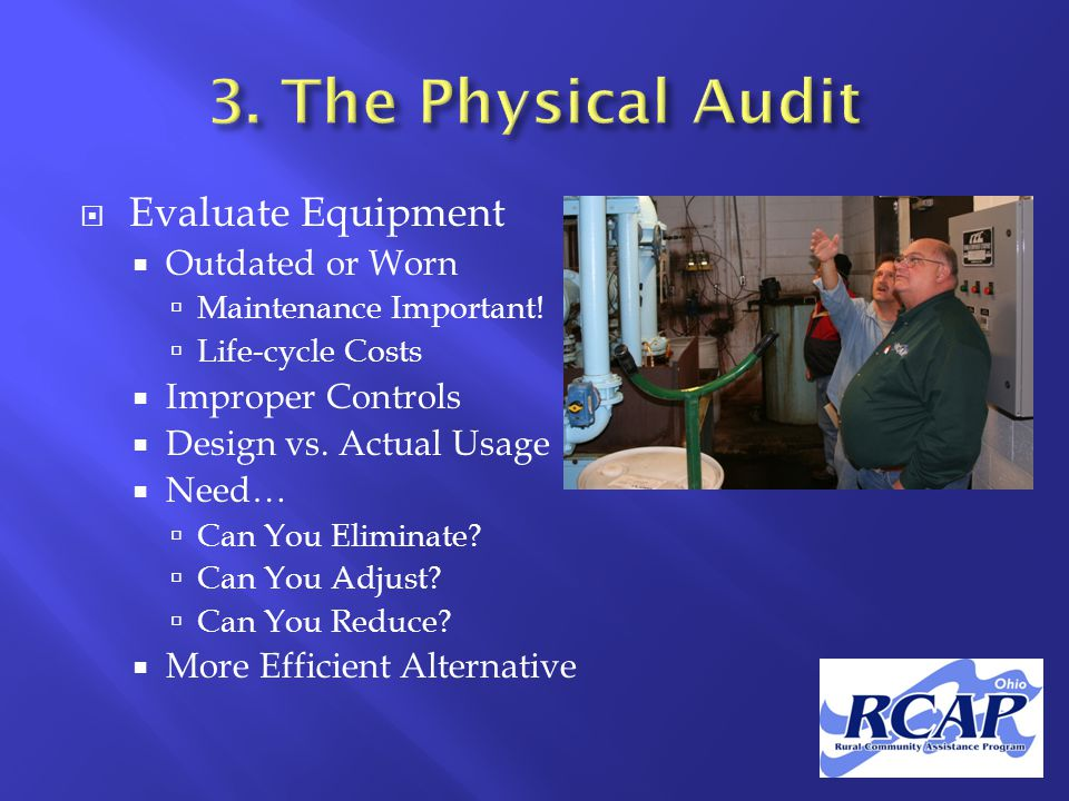  Evaluate Equipment  Outdated or Worn  Maintenance Important.