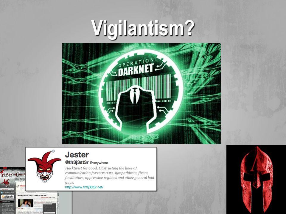Vigilantism?