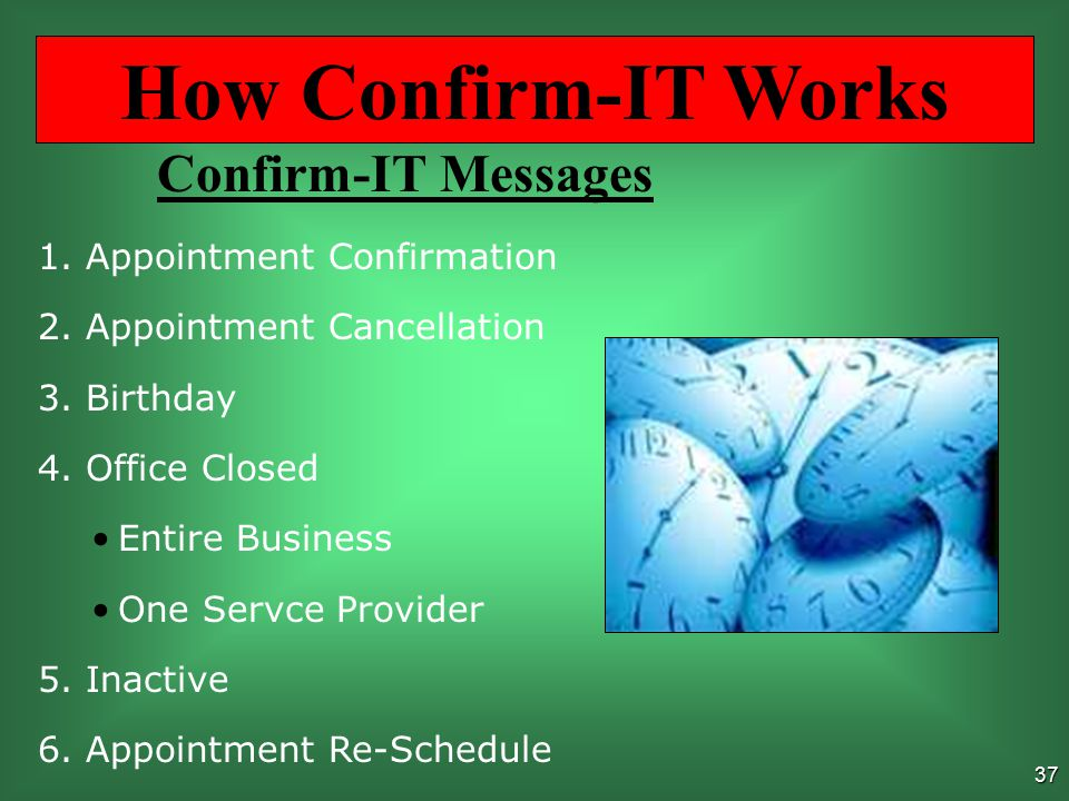 36 Sample Messages Appointment Confirmation Message Hello, this is Office Name calling to confirm your appointment on [Date] at [Time].