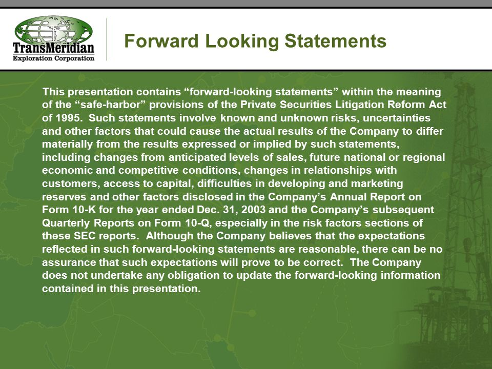Forward Looking Statements This presentation contains forward-looking statements within the meaning of the safe-harbor provisions of the Private Securities Litigation Reform Act of 1995.