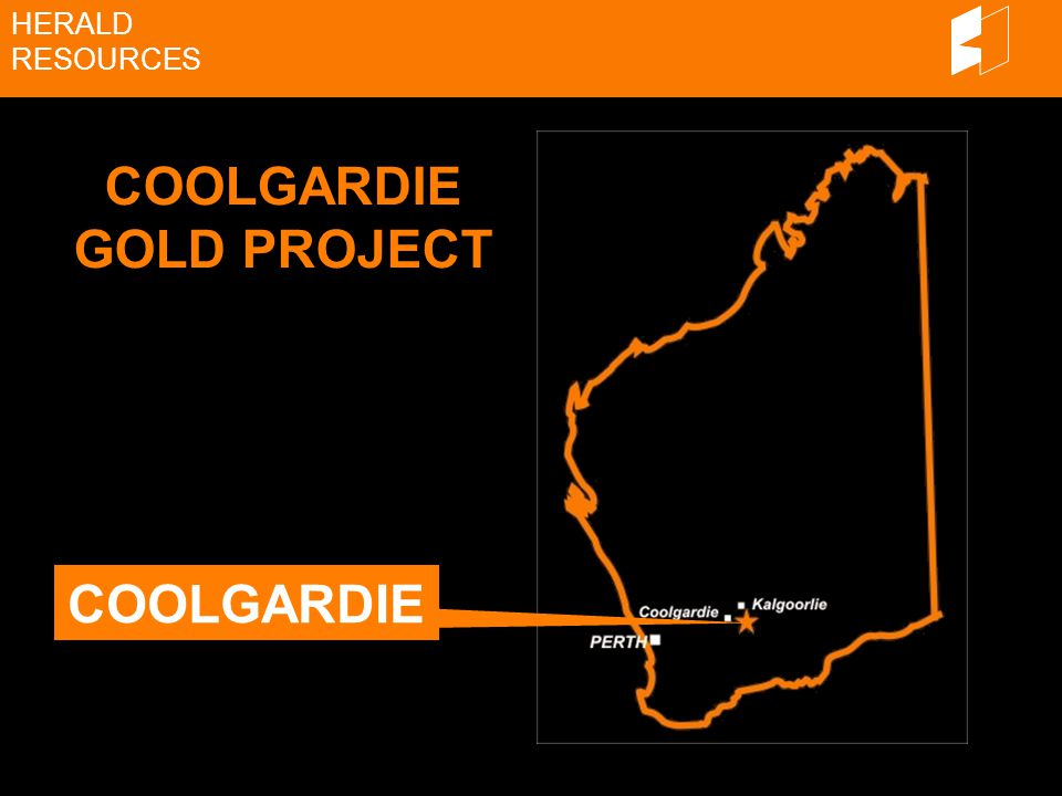 HERALD RESOURCES COOLGARDIE GOLD PROJECT COOLGARDIE