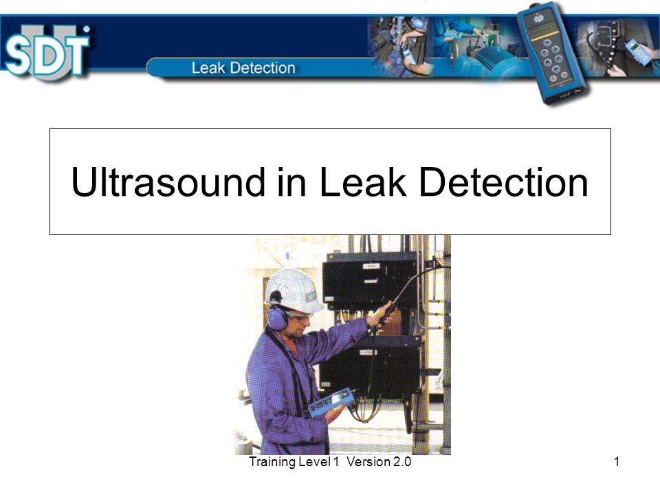 Training Level 1 Version 2.01 Ultrasound in Leak Detection