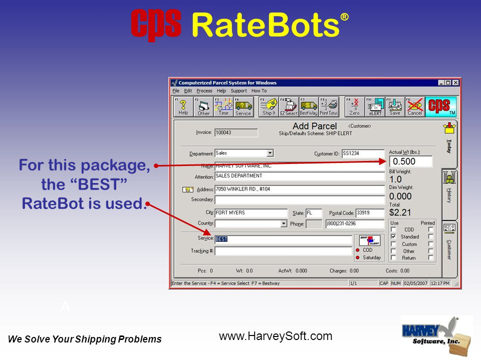 """cps RateBots ® For this package, the """"BEST"""" RateBot is used. A We Solve Your Shipping Problems www.HarveySoft.com"""