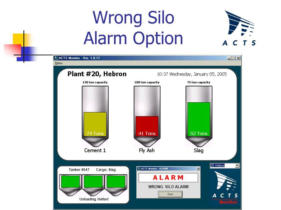 Wrong Silo Alarm Option WRONG SILO ALARM Tanker #647 Cargo: Slag Unloading Halted