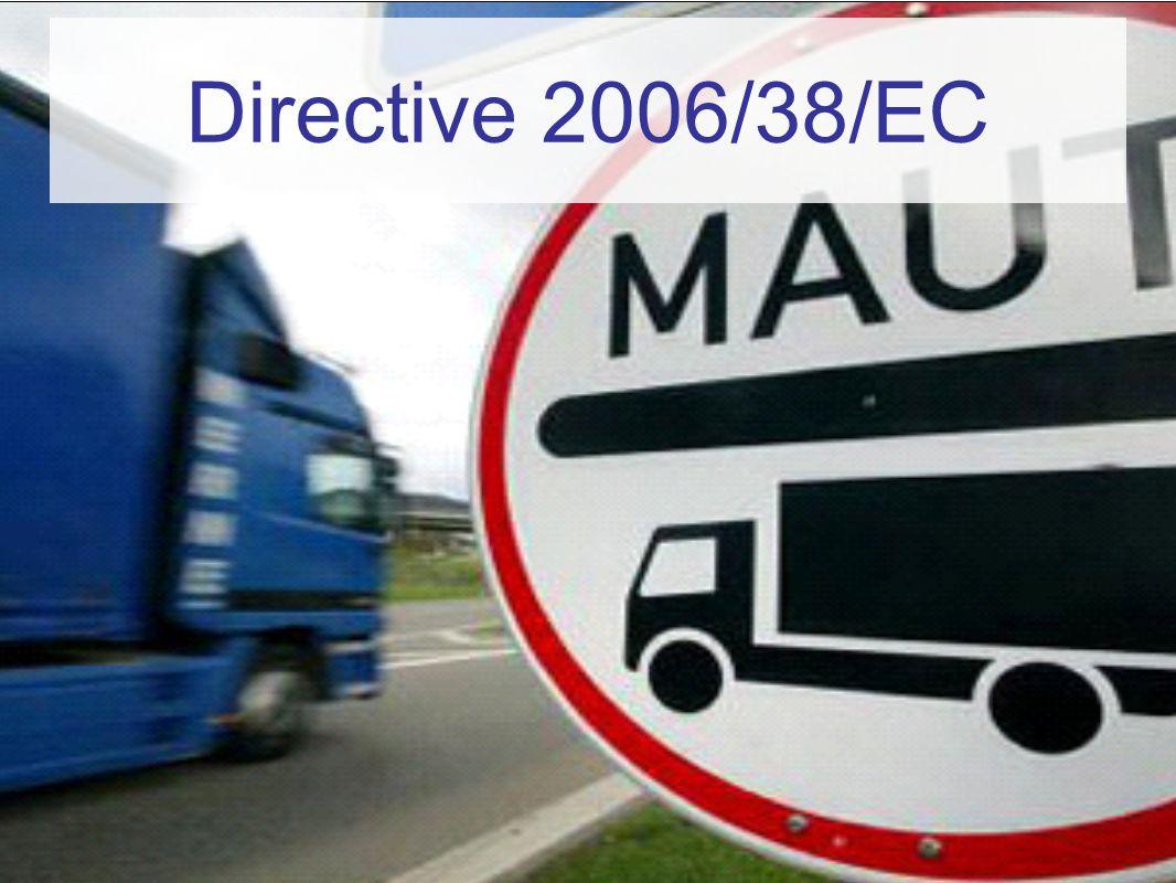 www.transportenvironment.org Directive 2006/38/EC